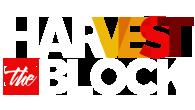 Harvest The Block